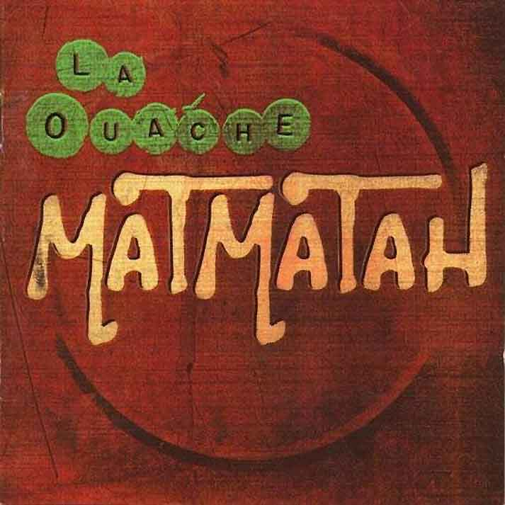 Matmatah - La_Ouache.rar